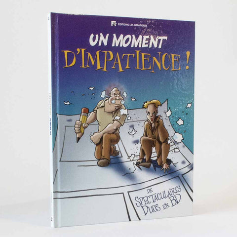 Bande-dessinée -- Un moment d'impatience!