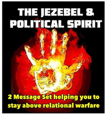 JEZEBEL AND THE POLITICAL SPIRIT (3 Message Series By Shawn Bolz on MP3)