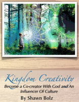 Kingdom Creativity (MP3) - 2 part message by Shawn Bolz