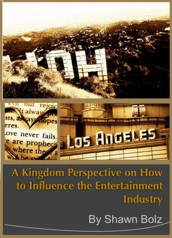 A Kingdom Perspective on Influencing Entertainment (MP3) - 2 part message by Shawn Bolz