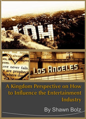 A KINGDOM PERSPECTIVE on Influencing Entertainment (2 Message Series By Shawn Bolz on MP3)