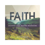 Faith: Knowing God, Moving Mountains - single CD by Jennifer Toledo