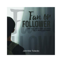 Fan or Follower - single CD by Jennifer Toledo