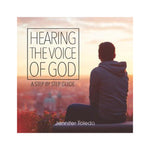 Hearing the Voice of God: A Step by Step Guide (Digital Download)