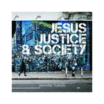 Jesus, Justice & Society - single CD by Jennifer Toledo