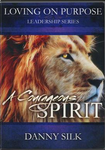 A Courageous Spirit - Loving on Purpose Leadership Series DVD