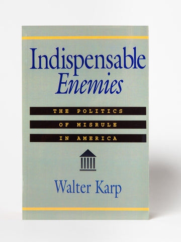 Indispensable Enemies