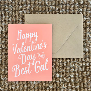 """Best Gal"" Greeting Card available at Bench Home"