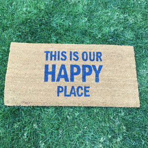 """This Is Our Happy Place"" Doormat available at Bench Home"
