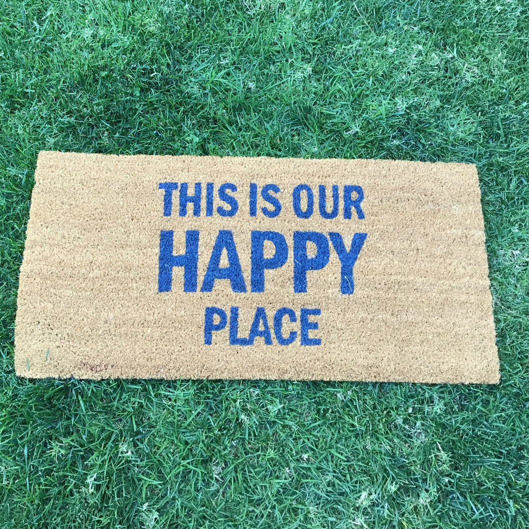 """This Is Our Happy Place"" Doormat"