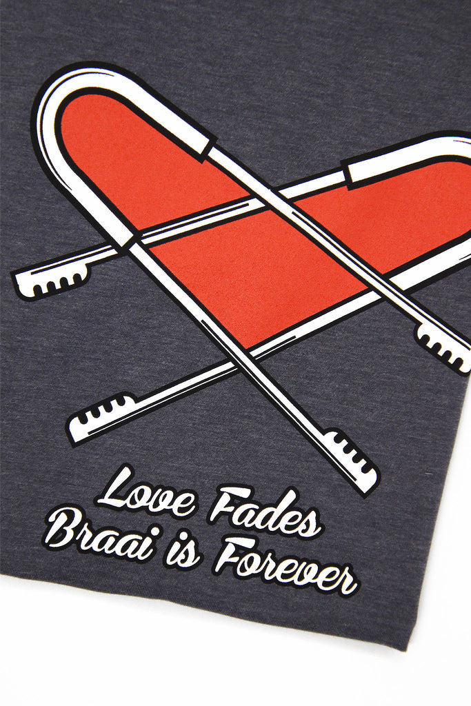Love Fades Braai is Forever Cotton T-Shirt
