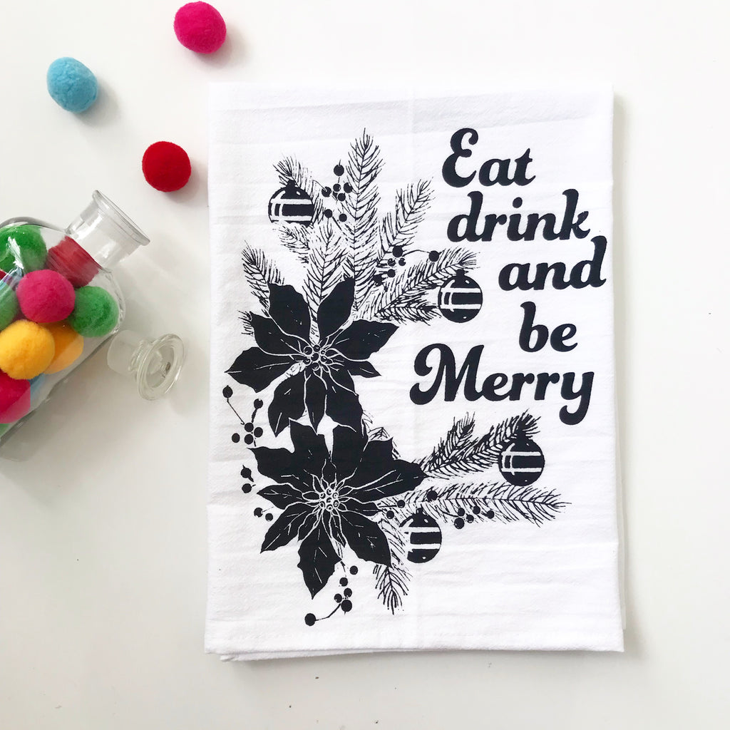 Eat Drink and Be Merry Cotton Kitchen Towel