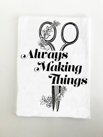 Always Making Things Kitchen Towel
