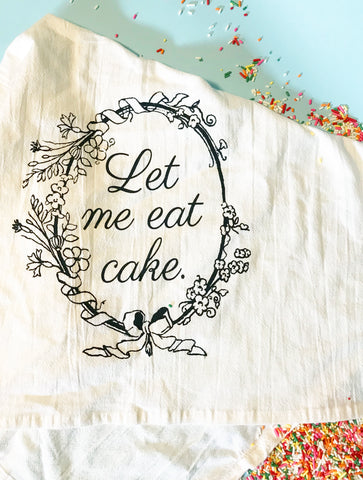 Let Me Eat Cake Kitchen Towel