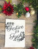Festive as F@ck Kitchen Towel