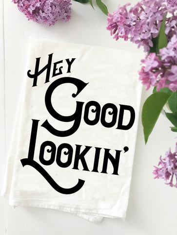 Hey Good Lookin Cotton Kitchen Towel