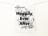 Happily Ever After Cotton Kitchen Towel