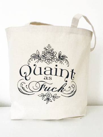 Quaint as F@ck Farmers Market Tote