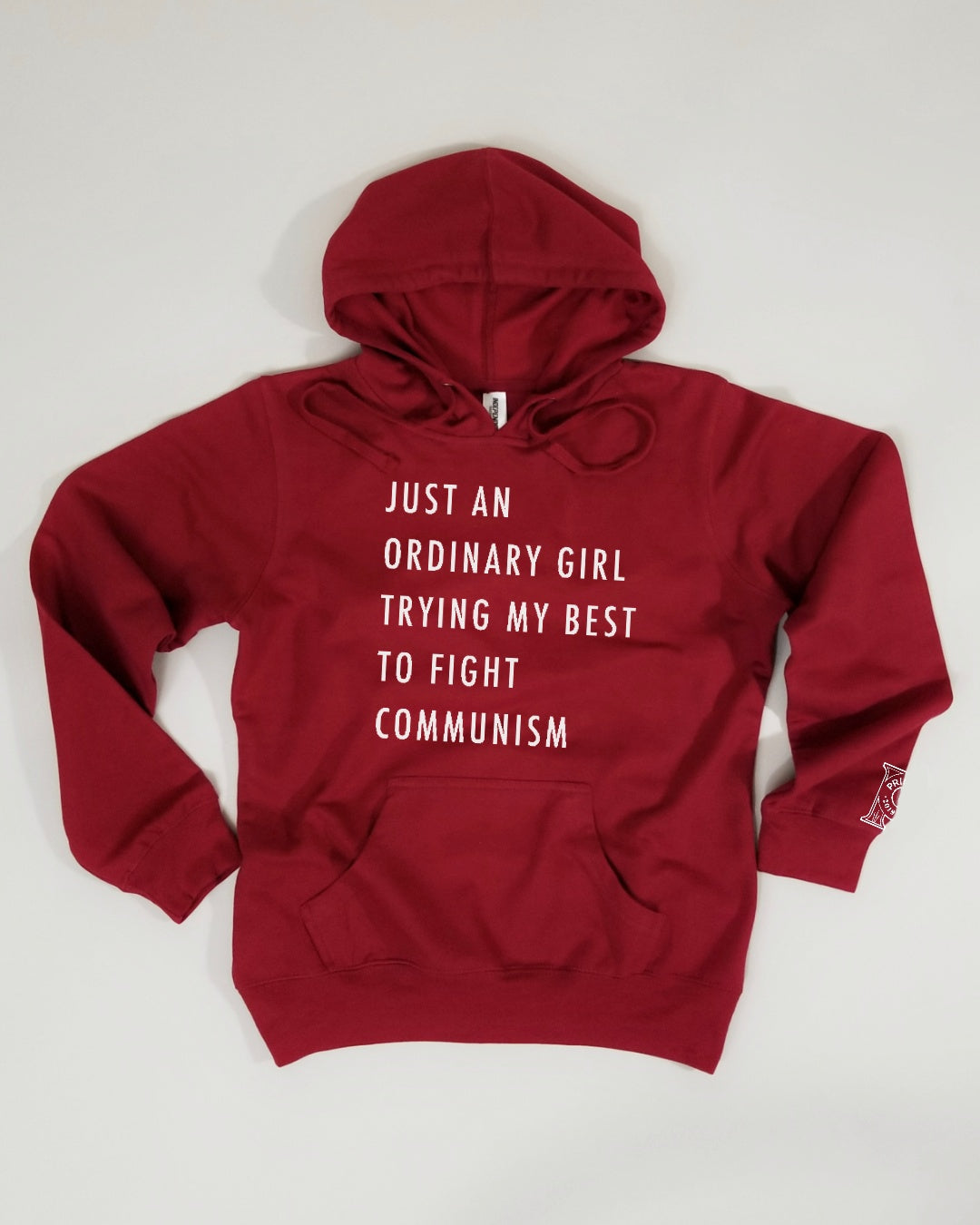Women's hoodie - Just an Ordinary Girl Trying My Best to Fight Communism