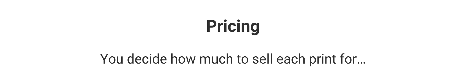 Pricing Strap Line - Your Art Butler