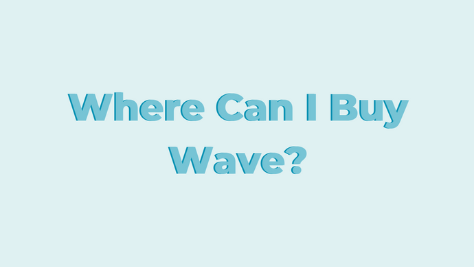 Where Can I Buy Wave?