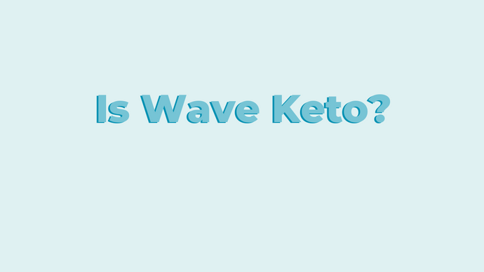 Is Wave Keto Friendly?