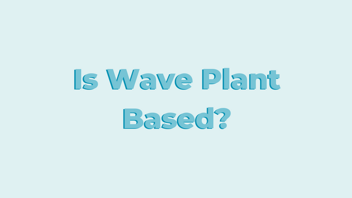 Is Wave Plant Based?