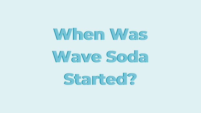 When Was Wave Soda Started?
