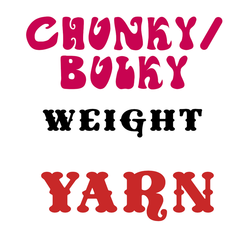 Yarns by Weight: Chunky/Bulky