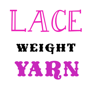 Yarns by Weight: Lace