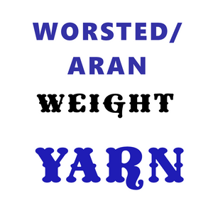 Yarns by Weight: Worsted/Aran