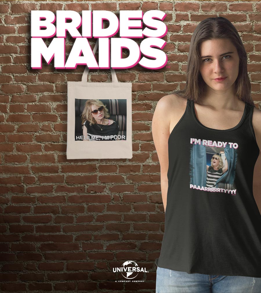 Bridesmaids, Bridesmaids Movie, Bridesmaids t-shirt, Bridesmaids merch, Bridesmaids movie merch, Bridesmaids movie gifts