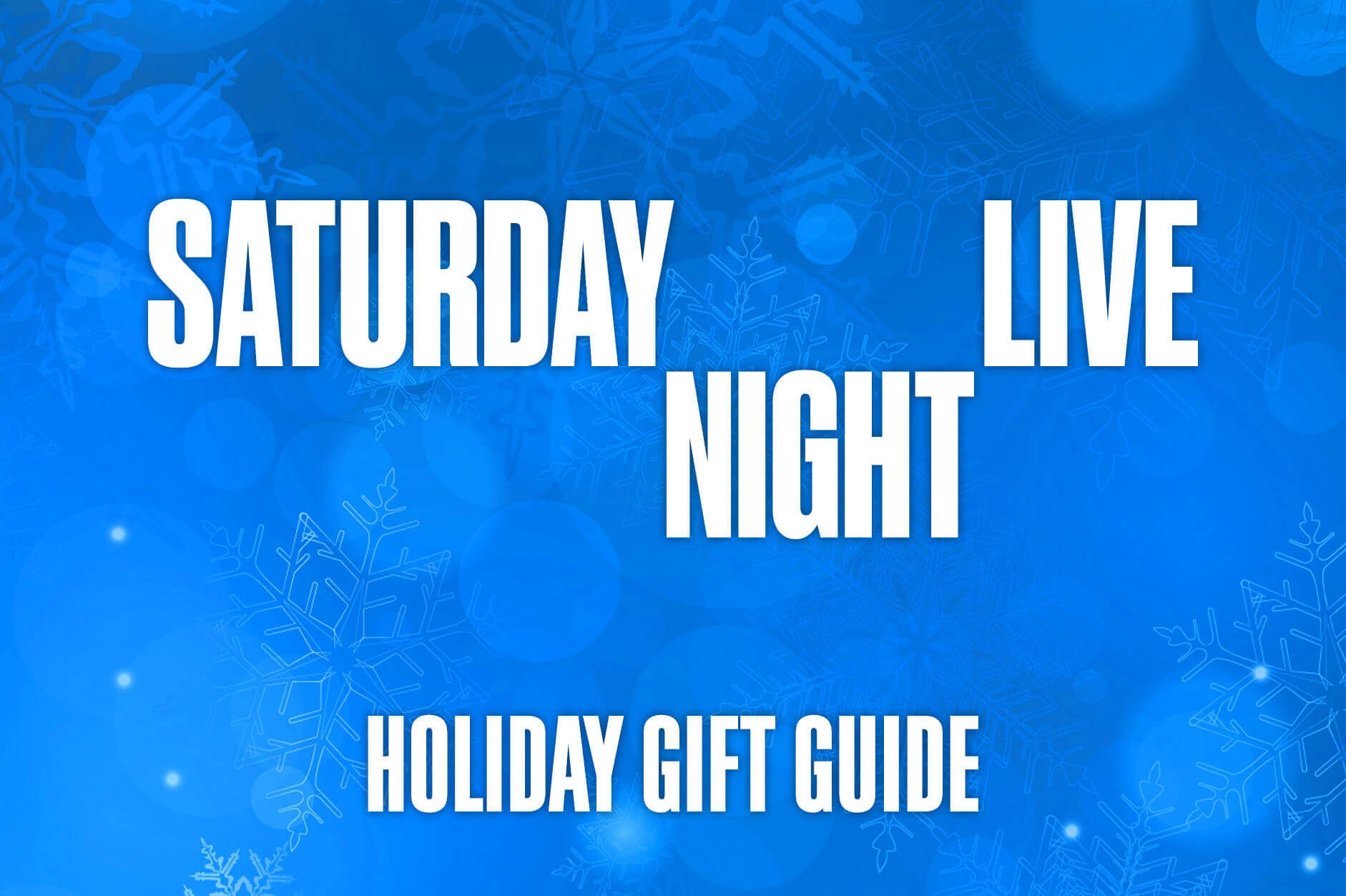 Saturday Night Live Holiday Gift Guide
