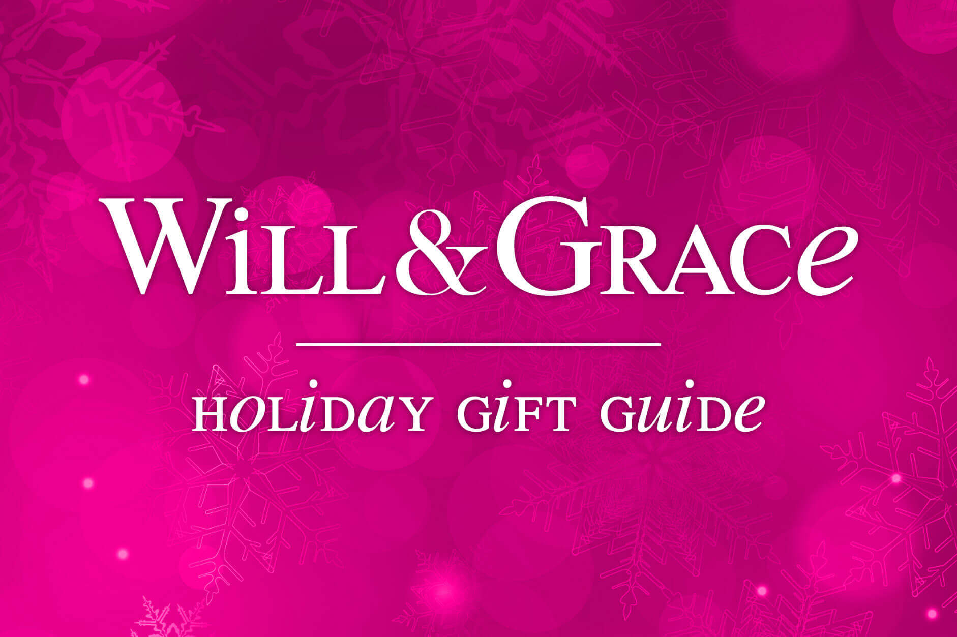 Will and Grace Holiday Gift Guide