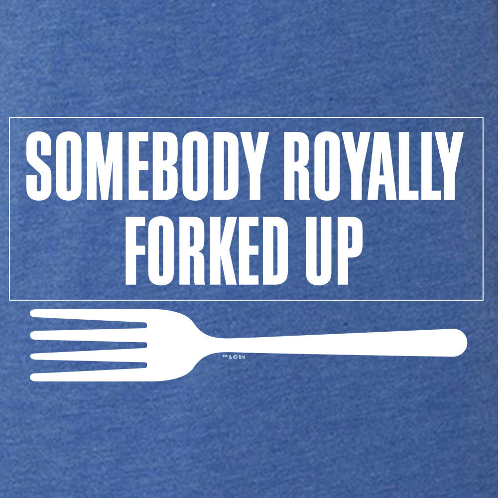The Good Place Somebody Royally Forked Up Men's Tri-Blend Short Sleeve T-Shirt-secondary-image