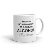 Parks and Recreation No Wrong Way to Consume Alcohol White Mug