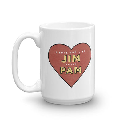 The Office Jim Loves Pam White Mug