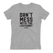 Law & Order: SVU Don't Mess With The Lt. Women's Short Sleeve T-Shirt