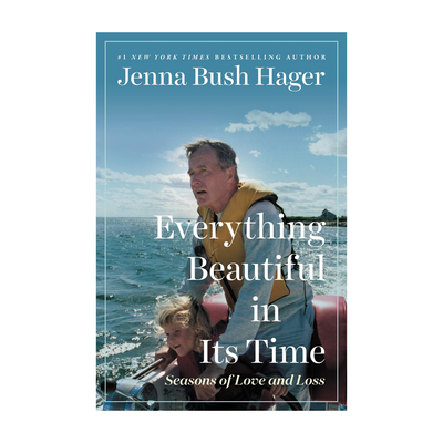 Everything Beautiful in Its Time: Seasons of Love and Loss Hardcover Book