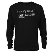 The Office That's What She Said Quote Crew Neck Sweatshirt