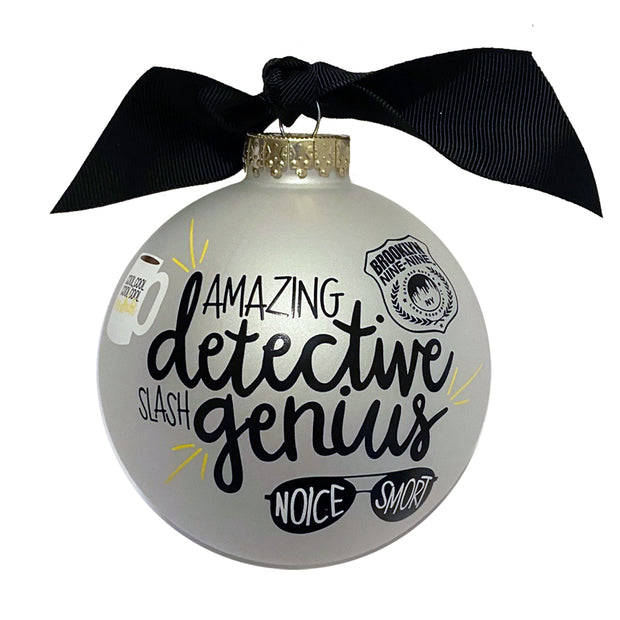 Brooklyn Nine-Nine Amazing Detective/Genius Ornament