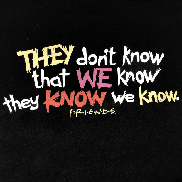 Friends They Don't Know… Tee