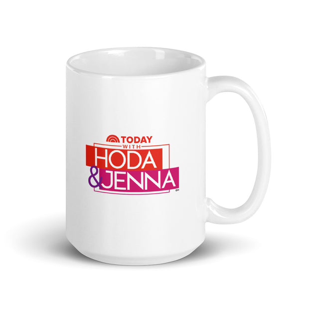TODAY with Hoda & Jenna You Are The Hoda To My Jenna White Mug