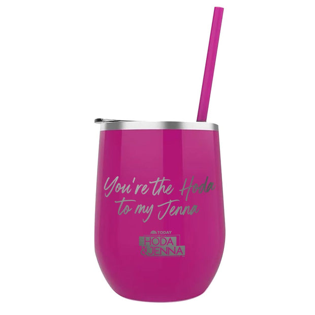 TODAY Show With Hoda & Jenna You Are The Hoda To My Jenna Laser Engraved Wine Tumbler with Straw