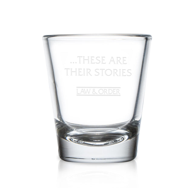 Law & Order: SVU These are Their Stories Shot Glass