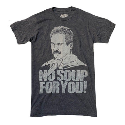 Seinfeld No Soup For You Tee