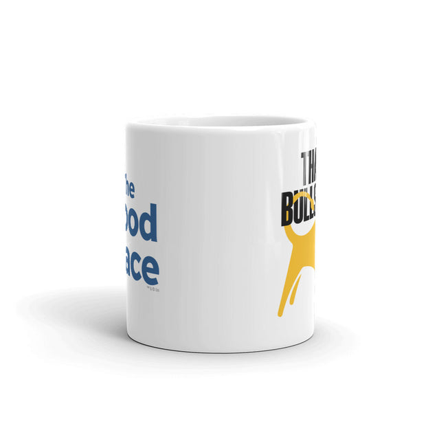 The Good Place That's Bullshirt White Mug