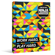 American Ninja Warrior Work Hard  Play Hard Wall Art