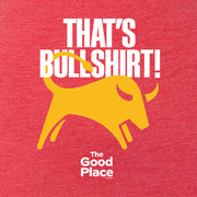 The Good Place That's Bullshirt Women's Tri-Blend T-Shirt