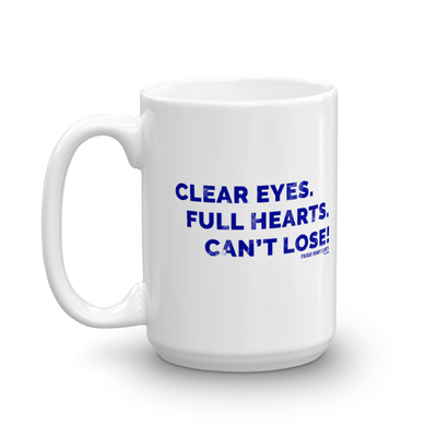 Friday Night Lights Clear Eyes White Mug